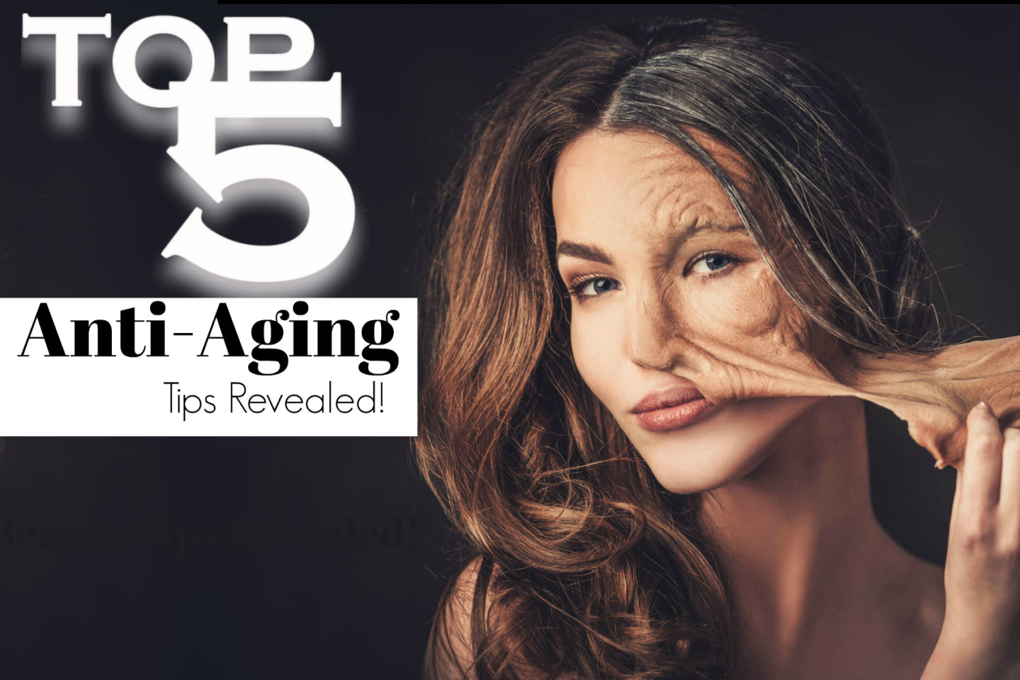 Top 5 Anti-Aging Secrets Revealed By Beauty After Forty