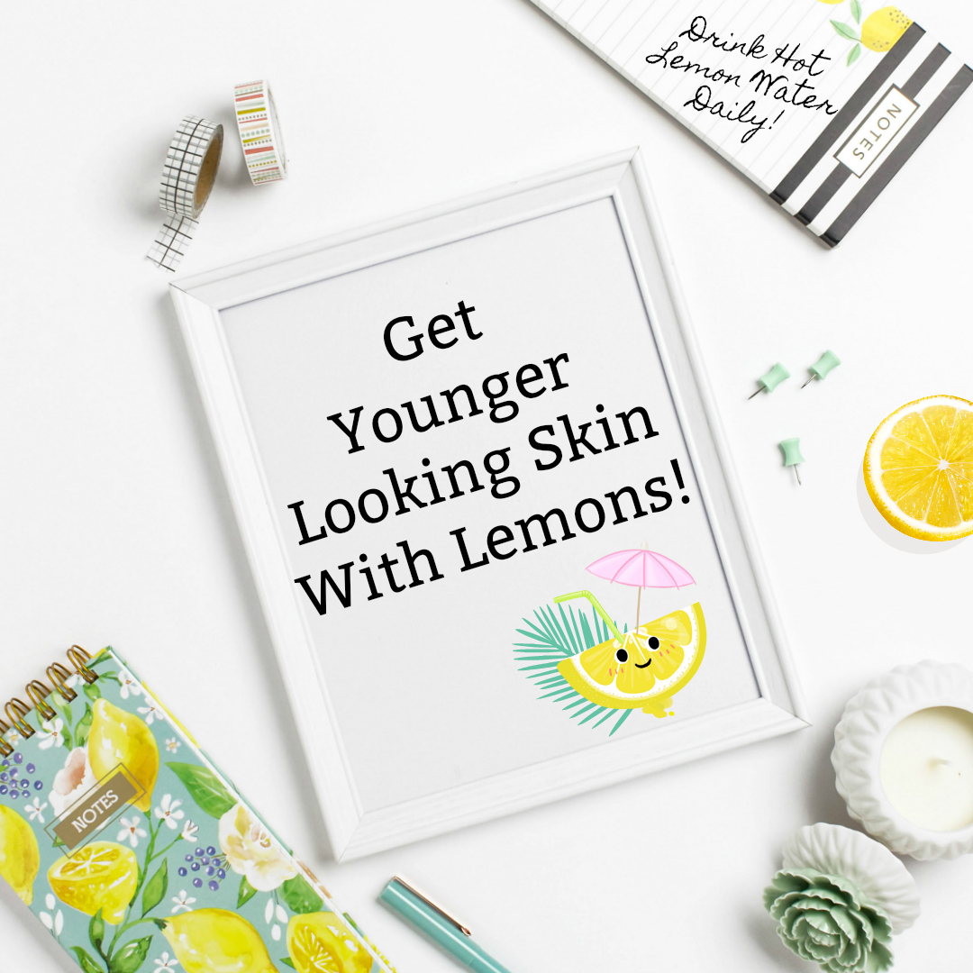 Tips To Younger Looking Skin By Drinking Lemon Water By Beauty Aftr Forty