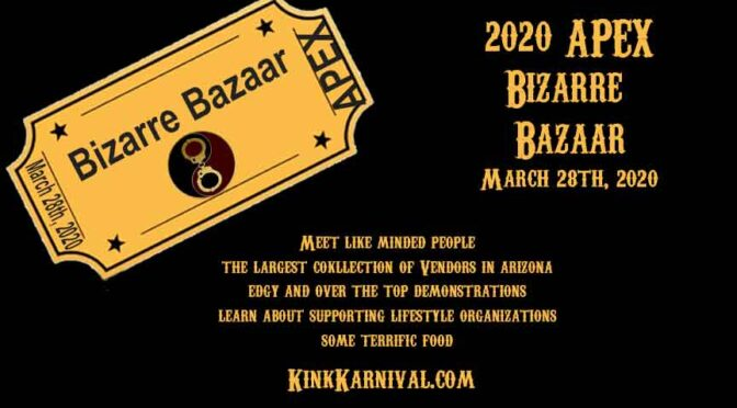 APEX Bizarre Bazaar and Community Open house March 28th 2020