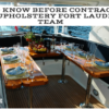 What to Know Before Contracting a Marine Upholstery Fort Lauderdale Team