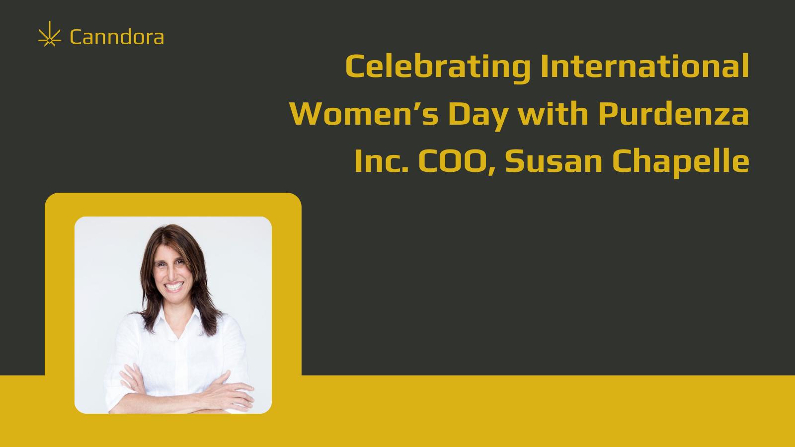 Canndora International Women's Day Spotlight: Susan Chapelle
