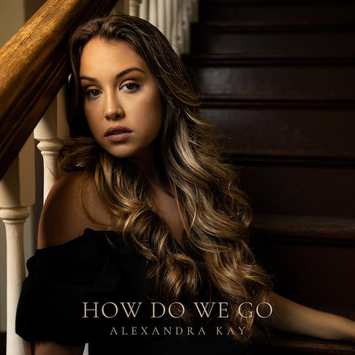 Alexandra Kay How Do We Go