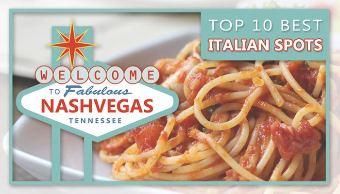 Top 10 Nashville Italian Restaurants