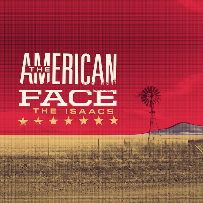 """The Isaacs """"The American Face"""""""