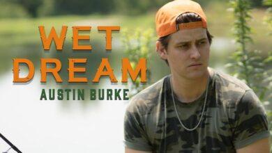 Austin Burke's Wet Dream