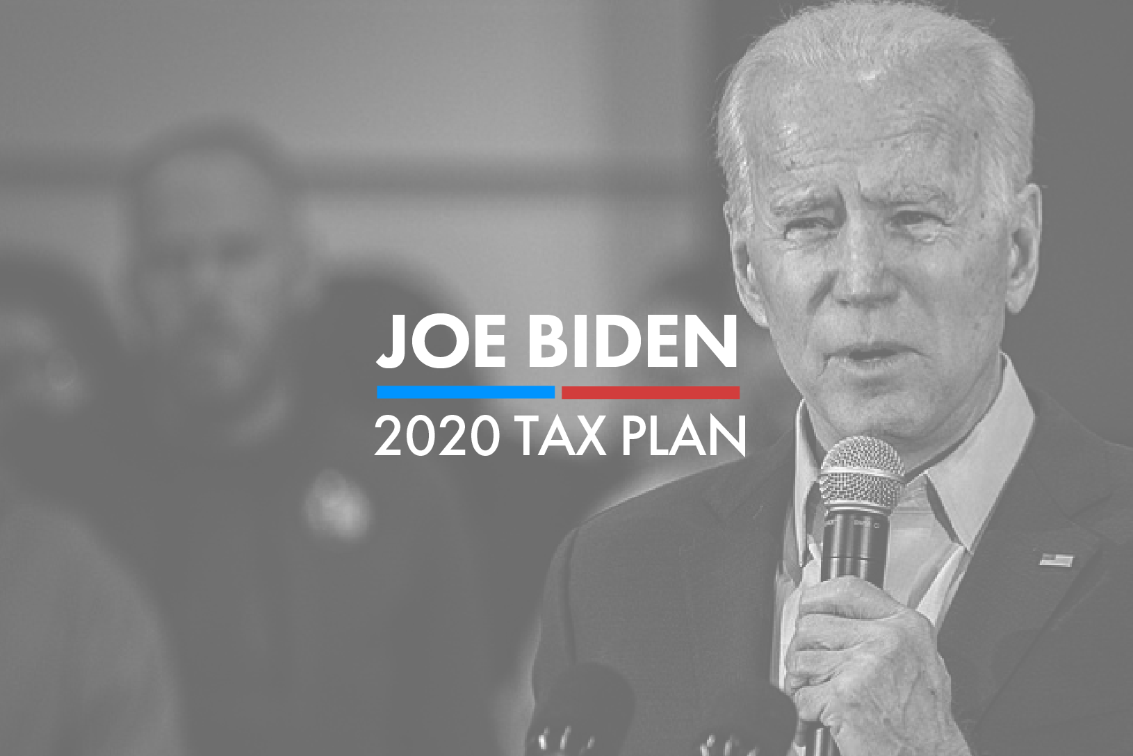Details and Analysis of Former Vice President Biden's Tax Proposals