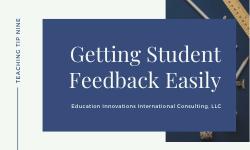 Getting Student Feedback Easily