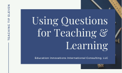 Using Questions for Teaching and Learning