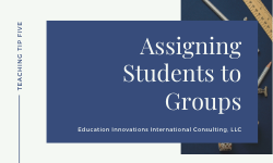 Assigning Students to Groups