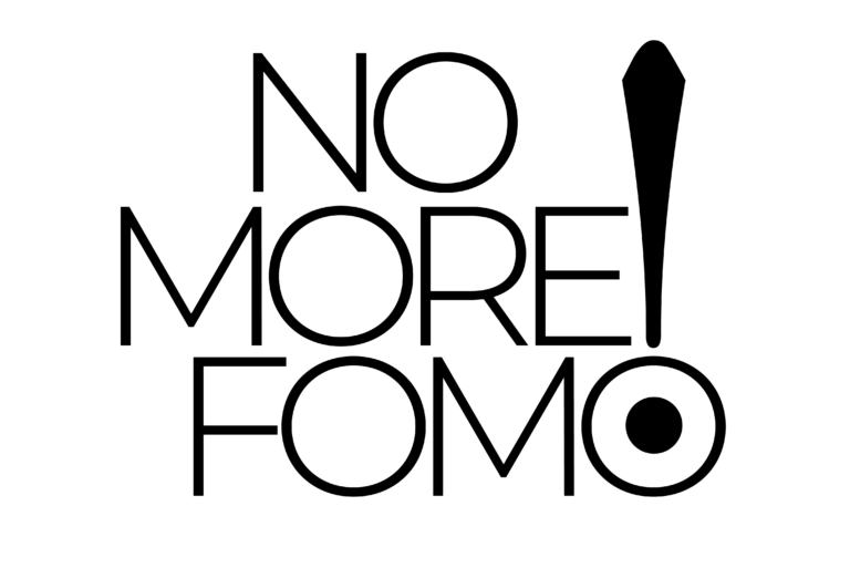 No More Fomo