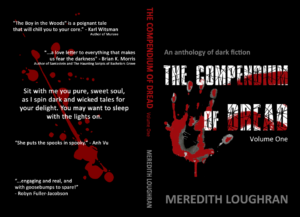 Meredith Loughran, author, horror, thrillers, The Compendium of Dread, book,