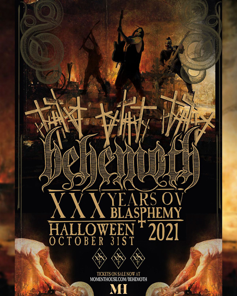 """Behemoth Announce """"XXX Years Ov Blasphemy"""" A Global Livestream Moment Presented By Moment House"""