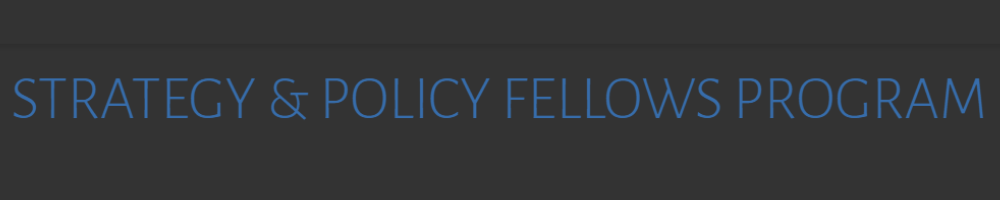 $60,000 For Strategy and Policy Fellows grant competition