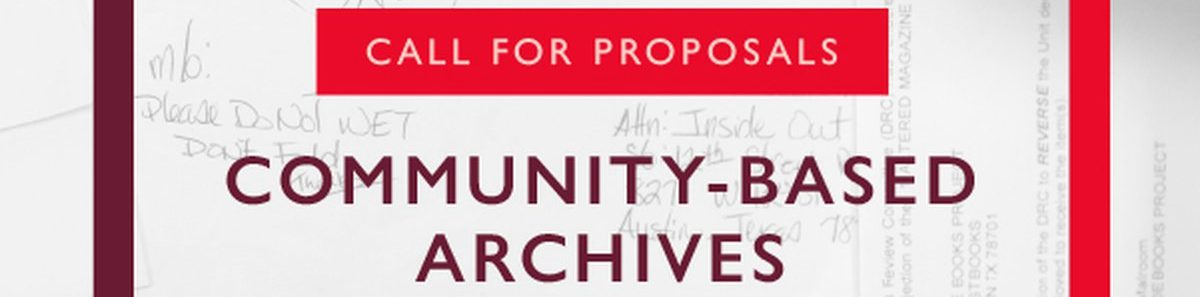 $50,000 for Proposals to Community-Based Archives