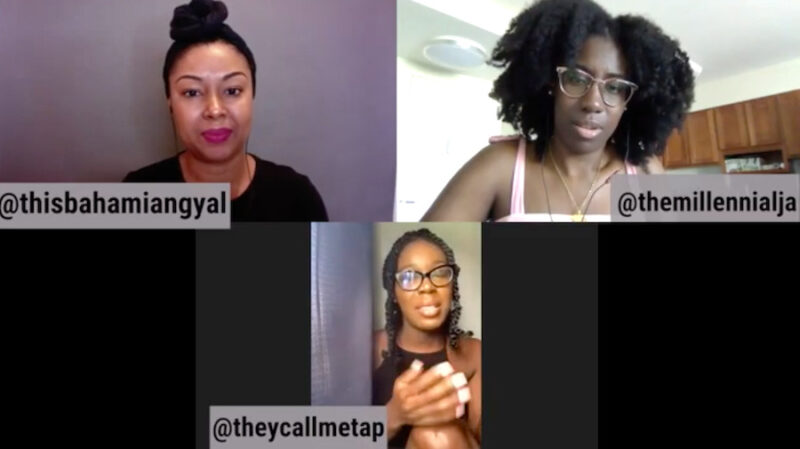 This Bahamian Gyal blogger, Rogan Smith, upper left; host and The Millennial Jamaican blogger, Suzanna Markland, upper right, and digital creator, Tracy Ann Perpall.
