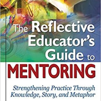 The Reflective Educator's Guide to Mentoring image