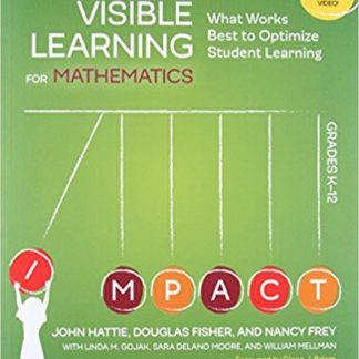 Visible Learning for Mathematics, Grades K-12 - What Works Best to Optimize Student Learning (Paperback)