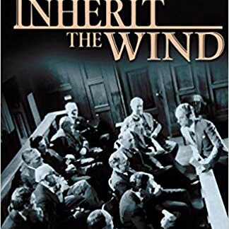 Inherit the Wind: The Powerful Courtroom Drama in Which Two Men Wage the Legal War of the Century (Trade Paperback)