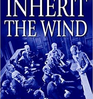 Inherit the Wind: The Powerful Drama of the Greatest Courtroom Clash of the Century (Mass Paperback)