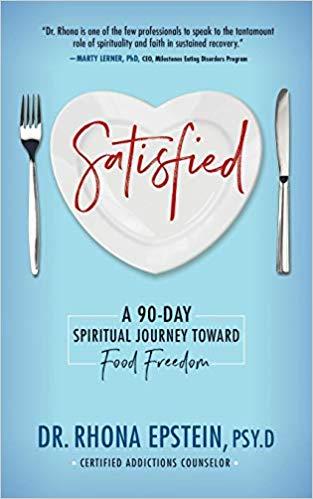 Satisfied: A 90-Day Spiritual Journey Toward Food Freedom