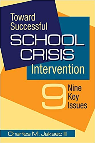 Toward Successful School Crisis Intervention: 9 Key Issues 1st Edition