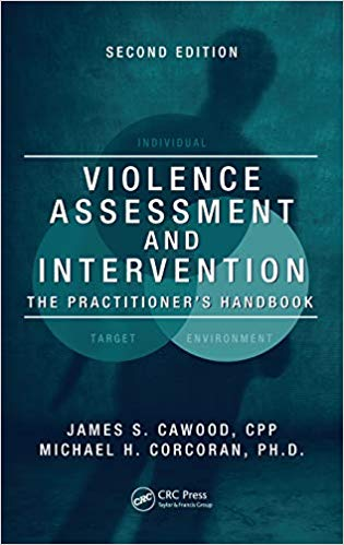 Violence Assessment and Intervention: The Practitioner's Handbook, Second Edition 2nd Edition