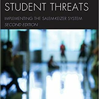 Assessing Student Threats: Implementing the Salem-Keizer System 2nd Edition by John Van Dreal (Editor)