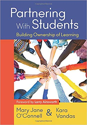 Partnering With Students: Building Ownership of Learning 1st Edition