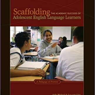 Scaffolding the Academic Success of Adolescent English Language Learners: A Pedagogy of Promise