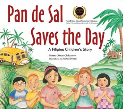 Pan de Sal Saves the Day: A Filipino Children's Story - Hardcover