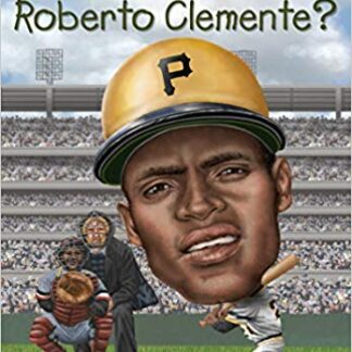 Who Was Roberto Clemente?