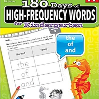 180 Days of High-Frequency Words for Kindergarten - Learn to Read Kindergarten Workbook - Improves Sight Words Recognition and Reading Comprehension for Grade K, Ages 4 to 6 (180 Days of Practice)