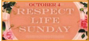 Respect Life Sunday