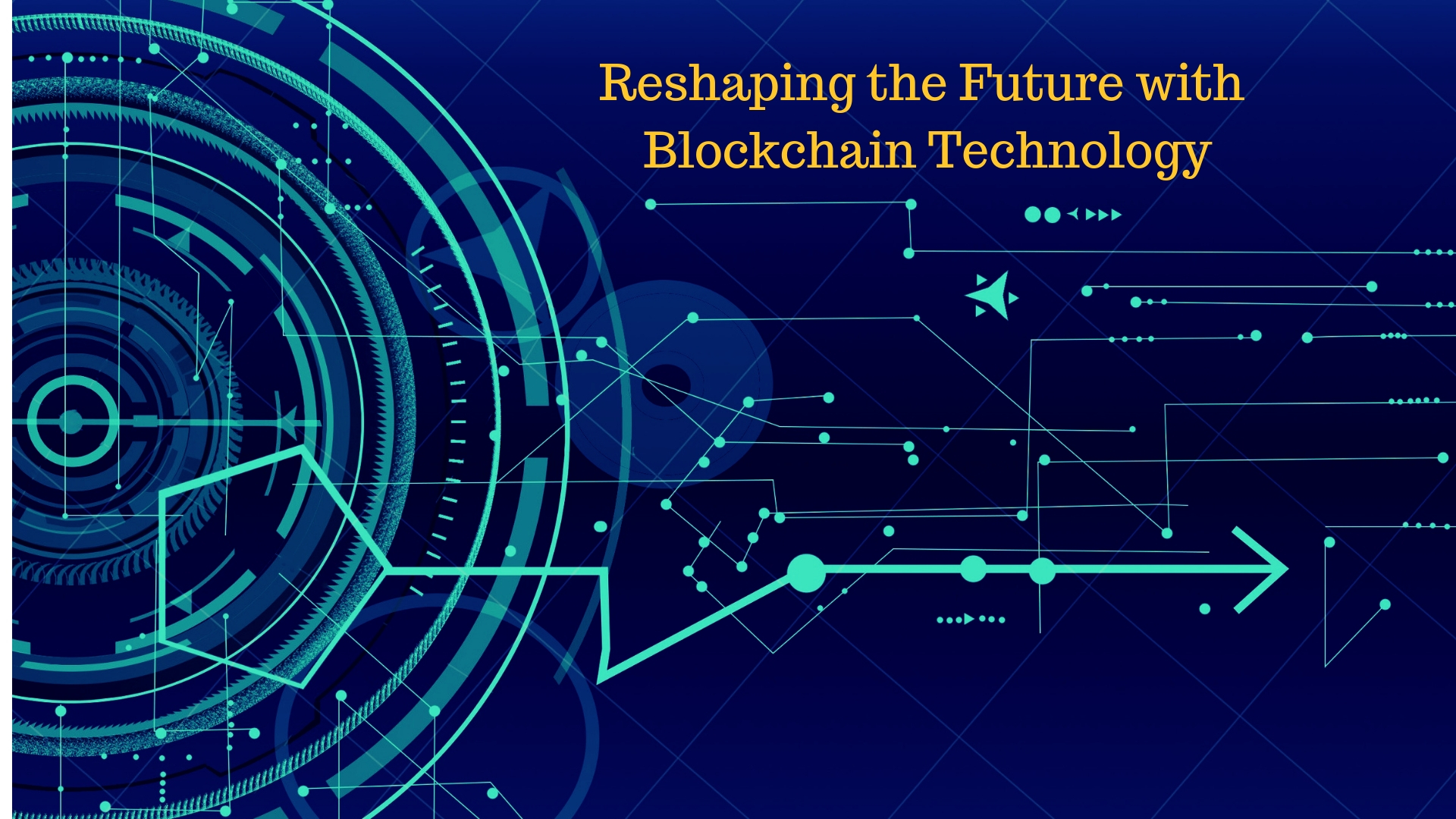 Reshaping the Future with Blockchain Technology