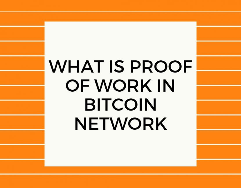 What is proof of work in bitcoin network