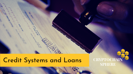 Credit System and Loans