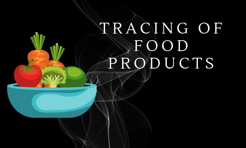 Blockchain Use Case: Tracing of Food Producrs