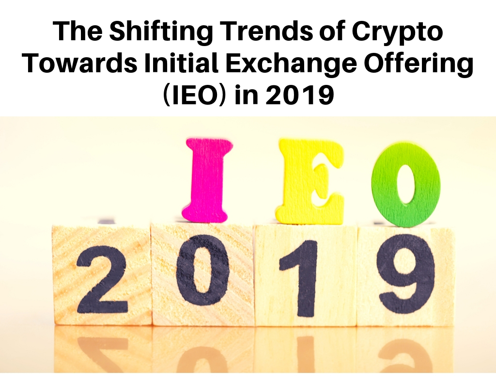 Initial Exchange Offerings- IEO