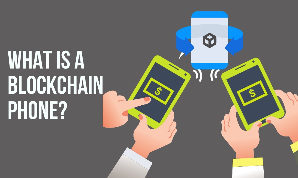 What is a blockchain phone