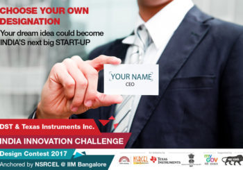 INNOVATE WITH INDIA – Texas Instruments in collaboration with Department of Science and Technology (DST) -INDIA –