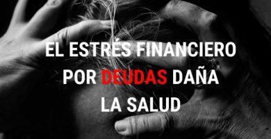 El estrés financiero por deudas daña la salud