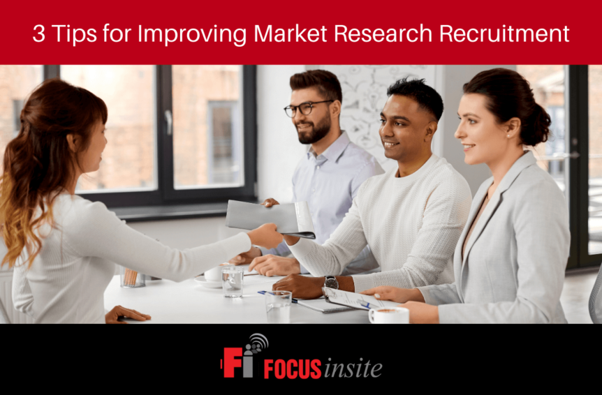 3 Tips for Improving Market Research Recruitment