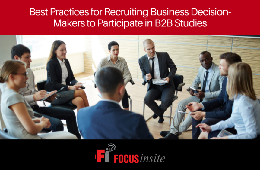 Best Practices for Recruiting Business Decision-Makers to Participate in B2B Studies