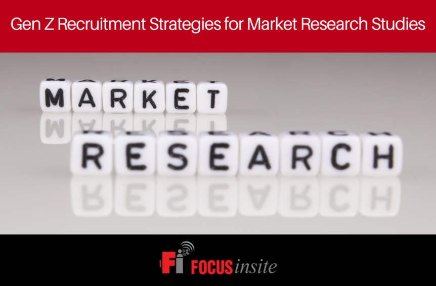 Gen Z Recruitment Strategies for Market Research Studies