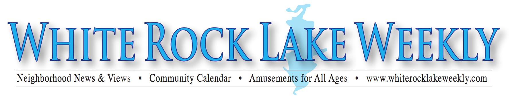 White Rock Lake Weekly