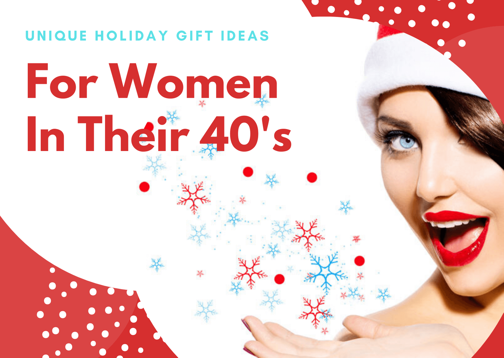 Unique Holiday Gift Ideas For Women In Their Forties
