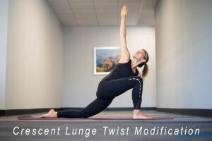 Crescent Lunge Twist Modification