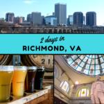 Itinerary: 2 Days in Richmond, Virginia