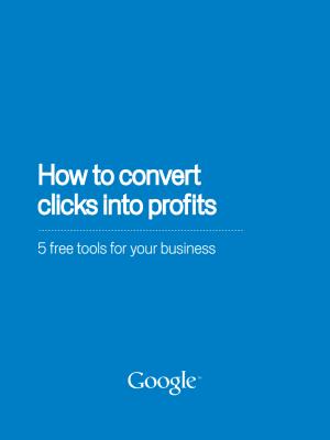 How to convert clicks into profits