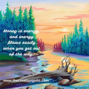 Money & Abundance & Energy flowing effortlessly - blog by Janice Gallant https://thecreationguild.com/